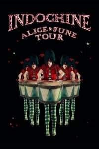 Cover Indochine - Alice & June Tour [DVD]